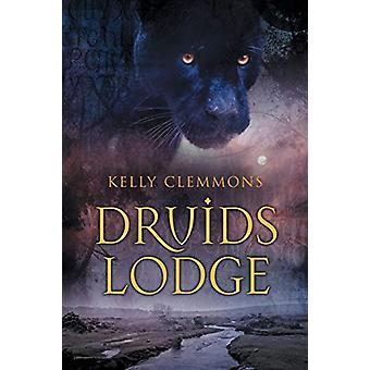 Druids Lodge by Kelly Clemmons - 9781634772761 Book