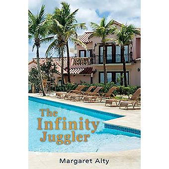 The Infinity Juggler by Margaret Alty - 9781845497590 Book