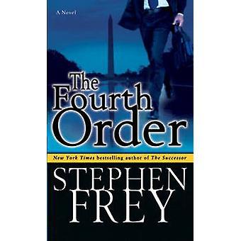 A Quarta Ordem por Stephen Frey