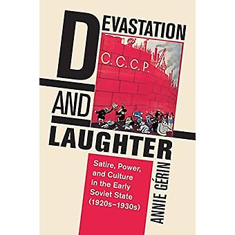 Devastation and Laughter by Annie Gerin