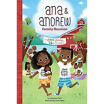 Anna and Andrew Family Reunion by Christine Platt