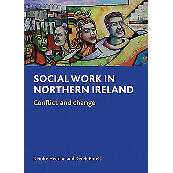 Social work in Northern Ireland Conflict and Change