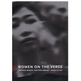 Women on the Verge by Karen Kelsky