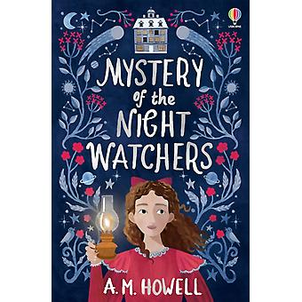 Mystery of the Night Watchers by A.M. Howell