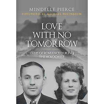 Love with No Tomorrow by Mindelle Pierce