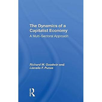 The Dynamics Of A Capitalist Economy
