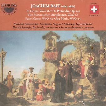J. Raff - Joachim Raff: Te Deum, De Profundis (130 Psalm), Pater Noster, Ave Maria, Vier Marianischen Antiphonen [CD] USA import
