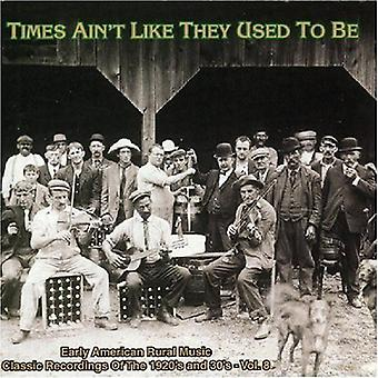 Times Ain't Like They Used to Be - Vol. 8-Times Ain't Like They Used to Be [CD] USA import