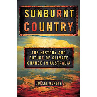 Sunburnt Country - The History and Future of Climate Change in Austral