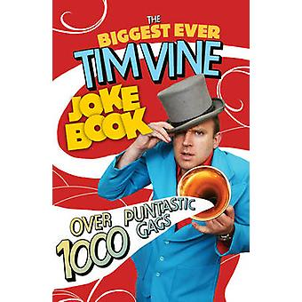 O maior alguma vez livro de piadas videira Tim por Tim videira - livro 9781846058271