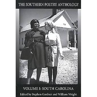 Den södra poesi Anthology - v. I - South Carolina av Stephen Gardne