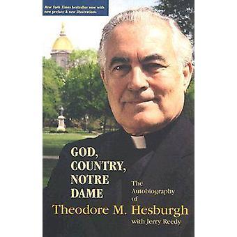 God - land - Notre-Dame - de autobiografie van Theodore M.Hesburgh