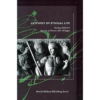 Gesten des ethischen Lebens - Lektüre Stillstellung der Frage der Maßnahme nach achtern