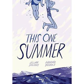 En sommar av Jillian Tamaki - Mariko Tamaki - 9781596437746 boka