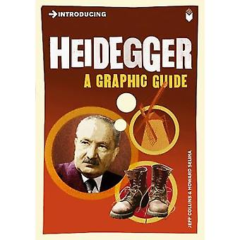 Introducing Heidegger - A Graphic Guide (Revised edition) by Jeff Coll
