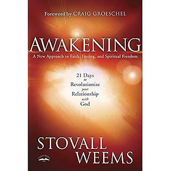 Awakening: A New Approach to Faith, Fasting, and Spiritual Freedom