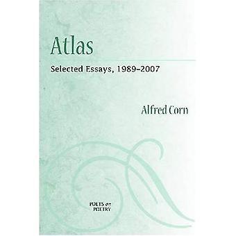 Atlas: Ausgewählte Essays, 1989-2007 (Dichter Lyrik)
