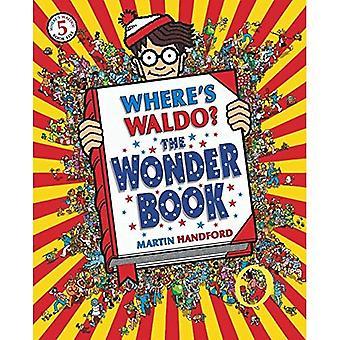 Where's Waldo? il libro di Wonder (Where's Waldo?)