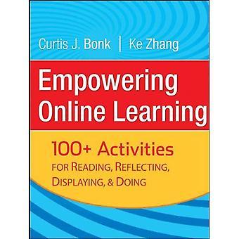 Empowering Onlinelernen: 100 + Aktivitäten zum Lesen, nachdenken, anzeigen und tun