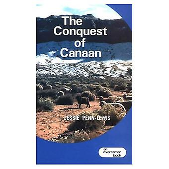 The Conquest of Canaan: Warfare and Victory in the Christian Life