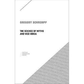 Wetenschap van mythen en Vice Versa