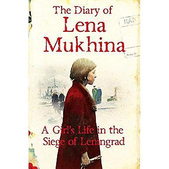 Het dagboek van Lena Moechina: A Girl's leven in het beleg van Leningrad