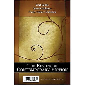 Översynen av samtida Fiction: Gert Jonke Kazuo Ishiguro, Emily Holmes Coleman v. 25-1