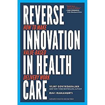 Inverser l'Innovation dans les soins de santé