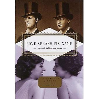 Love Speaks Its Name (Everyman's Library Pocket Poets)