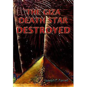 Gizeh Todesstern zerstört (Giza Tod Sterne Trilogie)