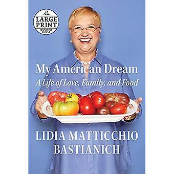 Mon rêve américain: Une vie d'amour, de famille et nourriture