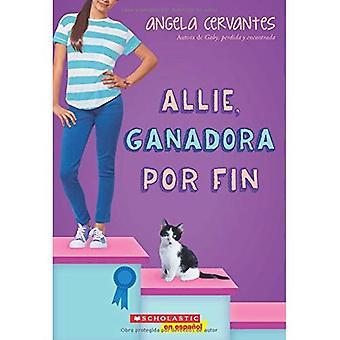 Allie, Ganadora Por Fin: A� Wish Novel (Wish)
