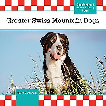 Greater Swiss Mountain Dogs� (Dogs Checkerboard Animal Library)