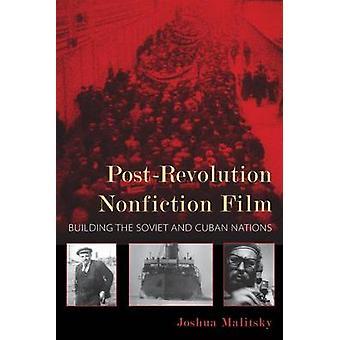 PostRevolution Nonfiction Film by Joshua Malitsky