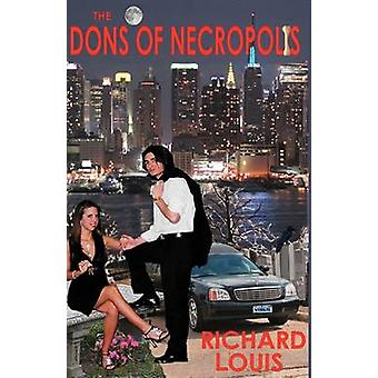 The Dons of Necropolis by Louis & Richard
