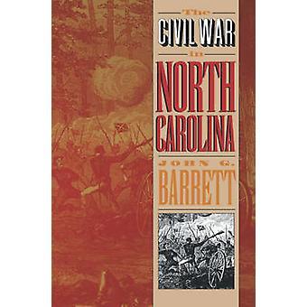 Inbördeskriget i North Carolina av Barrett & John Gilchrist