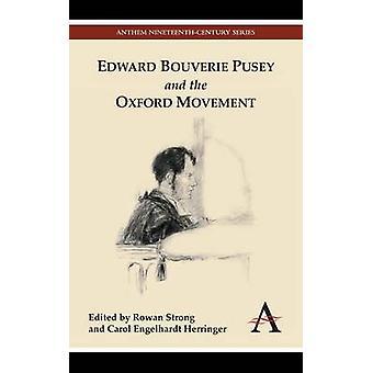 エドワード ・ Bouverie ピューシーと強い・ ローワン オックスフォード運動