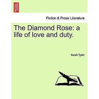 Diamant steg et liv i kærlighed og pligt. af Tytler & Sarah
