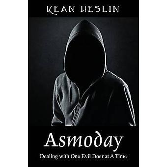 Asmoday omgaan met een boze Doer tegelijk door Heslin & Kean
