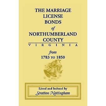 Ægteskab licens obligationer af Northumberland County Virginia fra 1783 til 1850 af Nottingham & Stratton