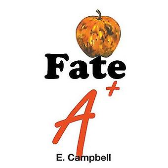 Fate A by Campbell & E.