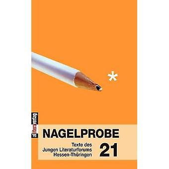 Nagelprobe 21 by Hessisches Ministerium fr Wissenschaft