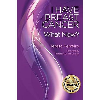 Ich habe Brustkrebs was jetzt von Ferreiro & Teresa