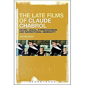The Late Films of Claude Chabrol: Genre, Visual Expressionism and Narrational Ambiguity