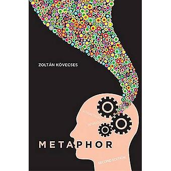 Metaphor - A Practical Introduction (2nd Revised edition) by Zoltan Ko