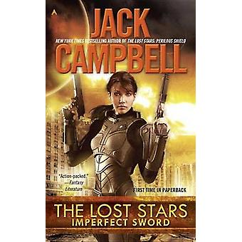 The Lost Stars - Imperfect Sword by Jack Campbell - 9780425272268 Book