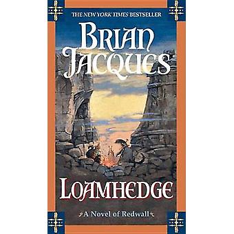 Loamhedge by Jacques Brian - 9780441011902 Book