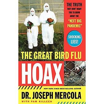 The Great Bird Flu Hoax - The Truth They Don't Want You to Know About