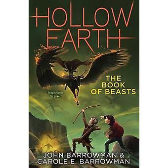 The Book of Beasts by John Barrowman - Carole E Barrowman - 978148144