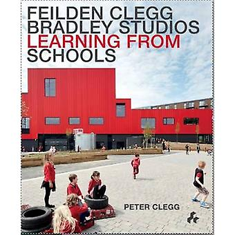 Learning from Schools by Peter Clegg - Dean Hawkes - 9781908967671 Bo
